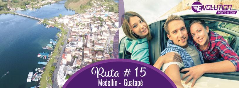 Ruta 15 Medellín – Guatapé