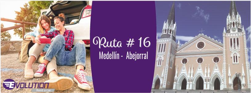 Ruta 16 Medellín – Abejorral, la tierra de los cien señores
