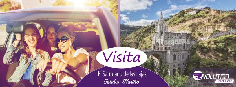 Visita El Santuario de las Lajas, Ipiales, Nariño con Evolution Rent a car
