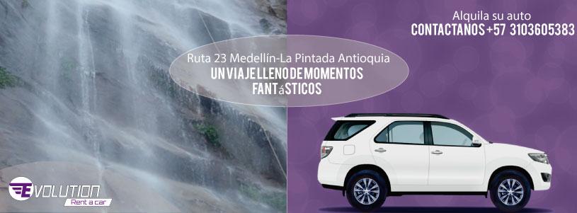 Ruta 23 Medellín-La Pintada Antioquia, con Evolution Alquiler de vehículos en Medellín