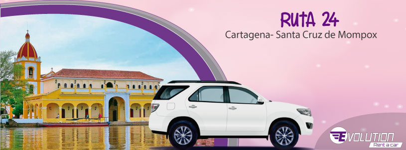 Ruta 24 Cartagena- Santa Cruz de Mompox con Evolution Rent a car Cartagena