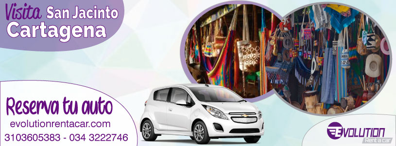 Alquiler de carros en Cartagena con Evolution Rent a Car, te invita a San Jacinto