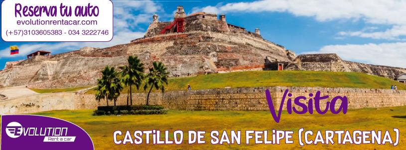 Visita el Castillo de San Felipe con Renta de Automóviles en Cartagena